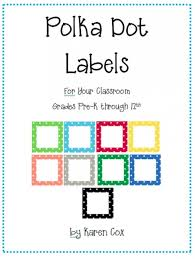 teach junkie 21 classroom organization labels and tags polka dot labels