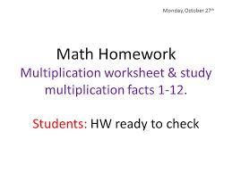 Monday, October 27th Math Homework Multiplication worksheet ...