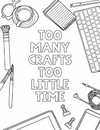 Explore our collection of motivational and famous quotes by authors you know and love. Free Printable Fun Coloring Page Crafty Quote Lovely Planner