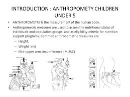 Arm Circumference And Weight Chart Anthropomety Children Under 5 Ppt Video Online Download