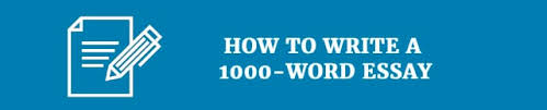 word essays quick answers to many pressing questions how to write a 1000 word essay