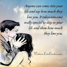 Special Love Quotes New It Takes Someone Special To Stay In Your Life Wisdom Love Quotes
