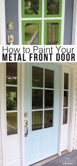 how to paint your front doorHow to Paint Your Metal Front Door the Easy Way in a Few Simple Steps