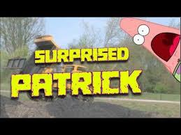 Surprised Patrick Star Truck Gif Meme [Dave's Dozing] - YouTube via Relatably.com