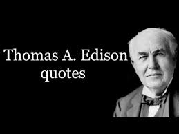 Thomas Edison Quotes Inspiration Thomas A Edison Quotes YouTube