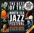 Vol. 1-North Sea Jazz Festival