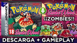POKEMON ZOMBIES! +18 | Pokémon Snakewood | Hackrom | DESCARGA y GAMEPLAY -  YouTube