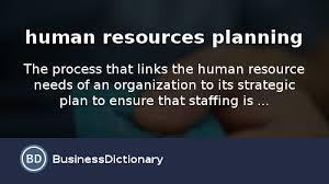 what is human resources planning definition and meaning  what is human resources planning definition and meaning com