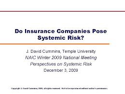 List of all cummins insurance agencies. Do Insurance Companies Pose Systemic Risk J David