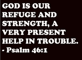 Strength Christian Quotes Best Of GOD IS OUR REFUGE AND STRENGTH PSALM 2424 A CHRISTIAN PILGRIMAGE