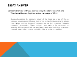 the progressive movement the wilson years learning targets by the  essay answer compare the view on trusts expressed by theodore roosevelt and woodrow wilson during the