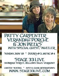 5/19/19, Sunday: Patty Carpenter & Verandah Porche with Jon Weeks and  Wheeler Laird – Stage 33 Live