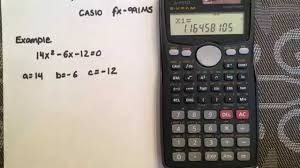 solving a quadratic using the quadratic formula and your calculator casio fx 991ms