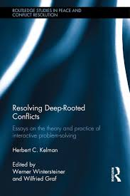 resolving deep rooted conflicts essays on the theory and practice  resolving deep rooted conflicts essays on the theory and practice of interactive problem solving hardback routledge