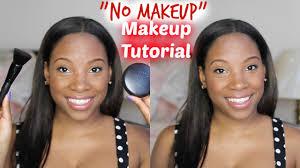 no makeup makeup tutorial you
