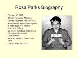 rosa parks was born louise mccauley in tuskegee  rosa parks biography 4th 1913 born in tuskagee alabama