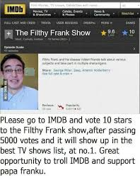 internet trolls are pushing filthy frank to the top of imdb s tv  filthy frank show top of imdb