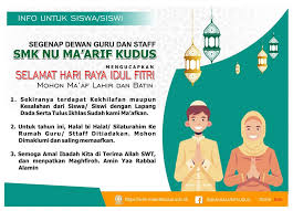 Hari raya idul fitri 1442 h segera tiba di tahun 2021 ini, perayaan lebaran pun mulai dipersiapkan. Selamat Hari Raya Idul Fitri 1441 H Smk Nu Maarif Kudus