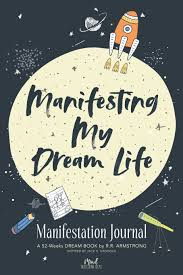 My Dream Book Design Manifesting My Dream Life Manifestation Journal A 52 Weeks