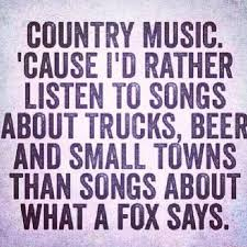 Love Some Good Country Music Even Better Is Texas Country Music Unique Good Country Song Quotes