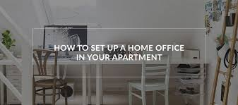 apartment home office. Apartment Rental Tips: How To Set Up A Home Office In Your Apartment Home Office T