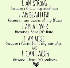I Am Strong And Beautiful Quotes Best Of I Am Strong I Am Beautiful Quote Sayings And Such