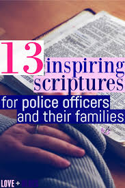 13 Inspiring Scriptures For Police Officers Love And Blues