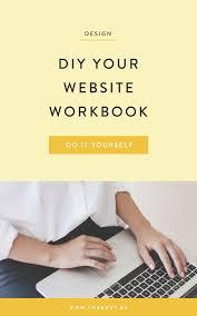 Best Do It Yourself Website Design Diy Your Website Workbook Web Design Simple Website