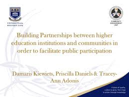 Building Partnerships between higher education institutions and communities  in order to facilitate public participation Damaris Kiewiets, Priscilla  Daniels. - ppt download