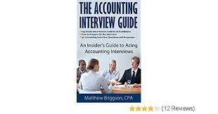 Preparation For Accounts Interview Amazon Com The Accounting Interview Guide 50 Accounting Interview