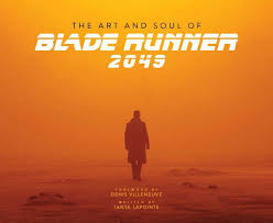 The Art and Soul of <b>Blade Runner</b> 2049 by Tanya Lapointe, <b>Hardcover</b>