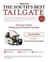 southern living recently included the university of south carolina as a traditionalist in their for the south s best tailgate