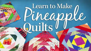 Learn to Make Pineapple Quilts With Gyleen X. Fitzgerald - YouTube &  Adamdwight.com