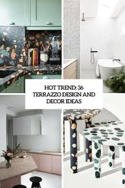 Terrazzo Design Ideas Best Furniture Product And Room Designs Of June 2017 Digsdigs