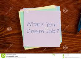 what s your dream job written on a note stock photo image  what s your dream job written on a note