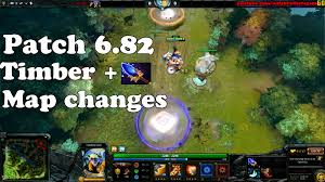 dota 2 patch 6 82 timbersaw aghanim s scepter map changes