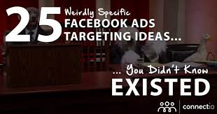 25 weirdly specific facebook ads targeting ideas you didn t know existed
