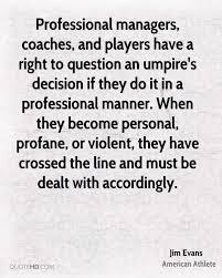 Proffessional Quotes Jim Evans Quotes Quotehd