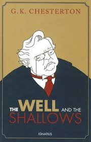 the well and the shallows by g k chesterton