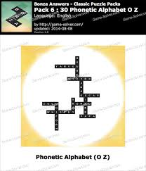 As the content on this page is very extensive, we recommend that you complete this. Bonza Answers Classic Puzzle Pack 6 30 Phonetic Alphabet O Z Game Solver