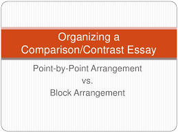 comparison contrast essay organizing acomparison contrast essay point by point arrangement vs
