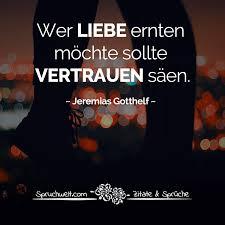 Wer Liebe Ernten Möchte Sollte Vertrauen Säen Jeremias Gotthelf Zitat