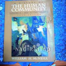 History Of The Human Community A Vol Ii 1500 To Present 5th