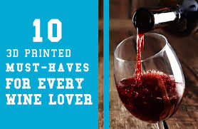10 must have 3d prints for wine