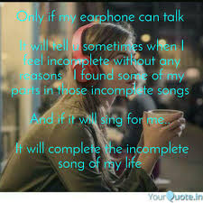 Best Earphones Quotes Status Shayari Poetry Thoughts Yourquote
