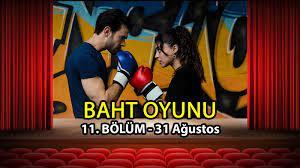 Baht Oyunu 11. Bölüm Tek Parça Full İzle   Kanal D Baht Oyunu son bölüm  izle Video