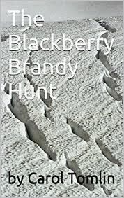 Amazon.com: The Blackberry Brandy Hunt (The Tomlin Family Hunting ...