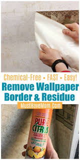 how to remove wallpaper border in camper or house naturally remove wallpaper border glue residue