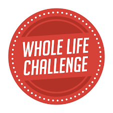 Whole Life Challenge Food Chart Whole Life Challenge 7 Habits That Might Change Your