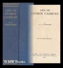 alfred george gardiner abebooks life of george cadbury gardiner alfred george